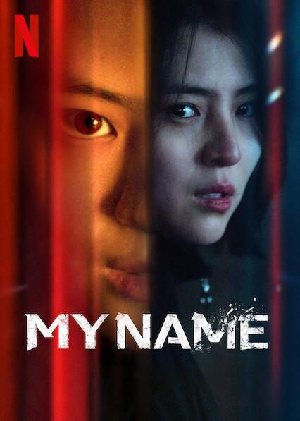 My Name on Netflix USA